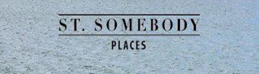 St.Somebody