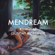 Mendream // Kumquat