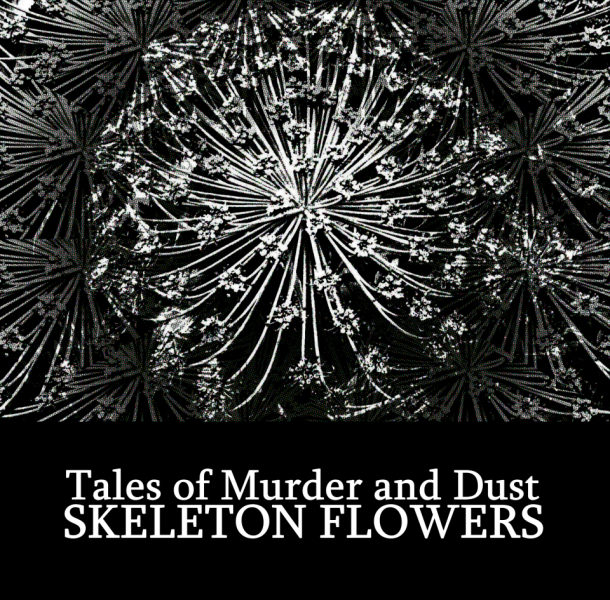 Tales of Murder and Dust